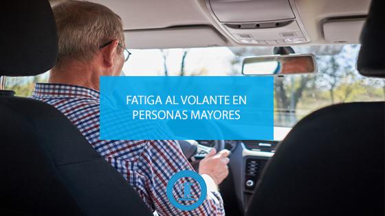 Fatiga al volante en personas mayores.
