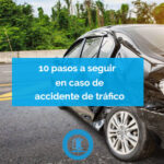 pasos a seguir en accidente de trafico