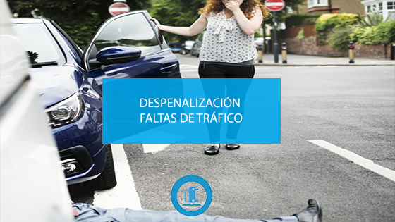 Despenalización por faltas de tráfico.