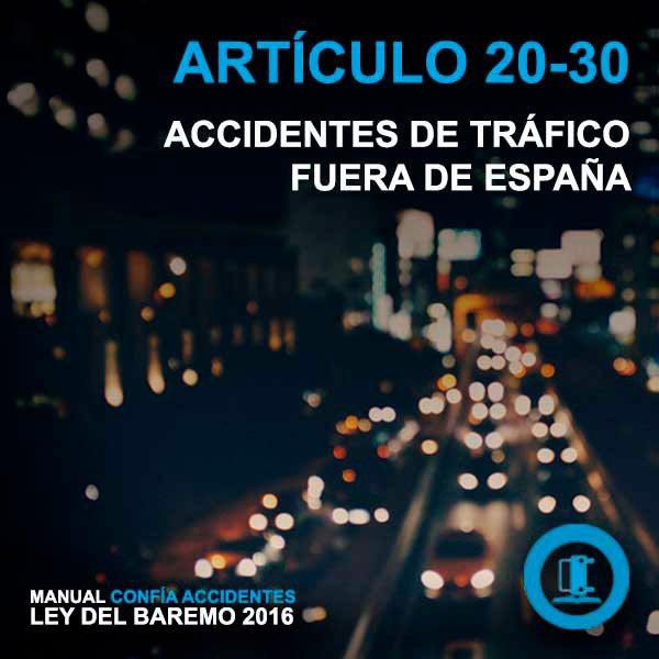 Indemnización de accidentes de tráfico fuera de España – Manual Baremo 2016 – artículo 20 al 30