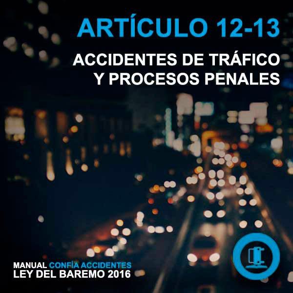 Accidentes de tráfico y procesos penales – Manual Baremo 2016 – artículo 12 y 13