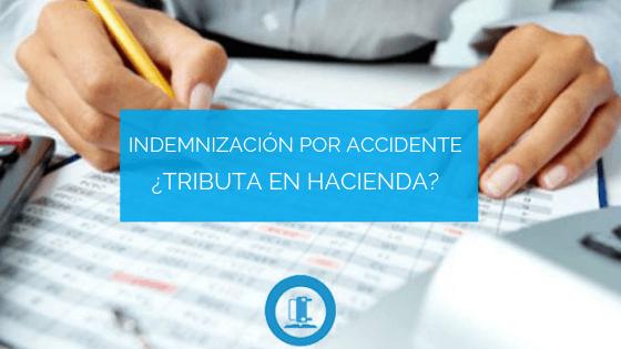 Tributan las indemnizaciones por Accidente de Tráfico