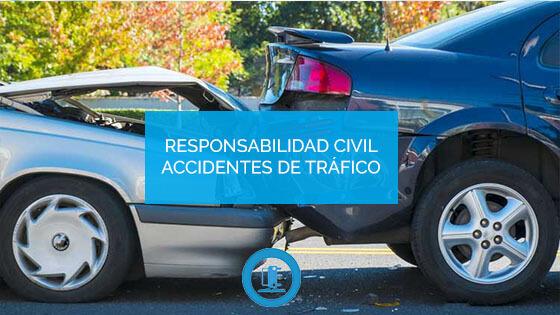 Responsabilidad civil accidentes trafico