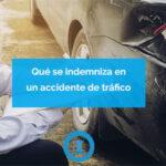 que se indemniza en un accidente de trafico