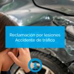 Reclamación por lesiones en accidente de trafico