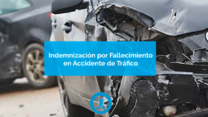 indemnizacion por fallecimiento en accidente de trafico